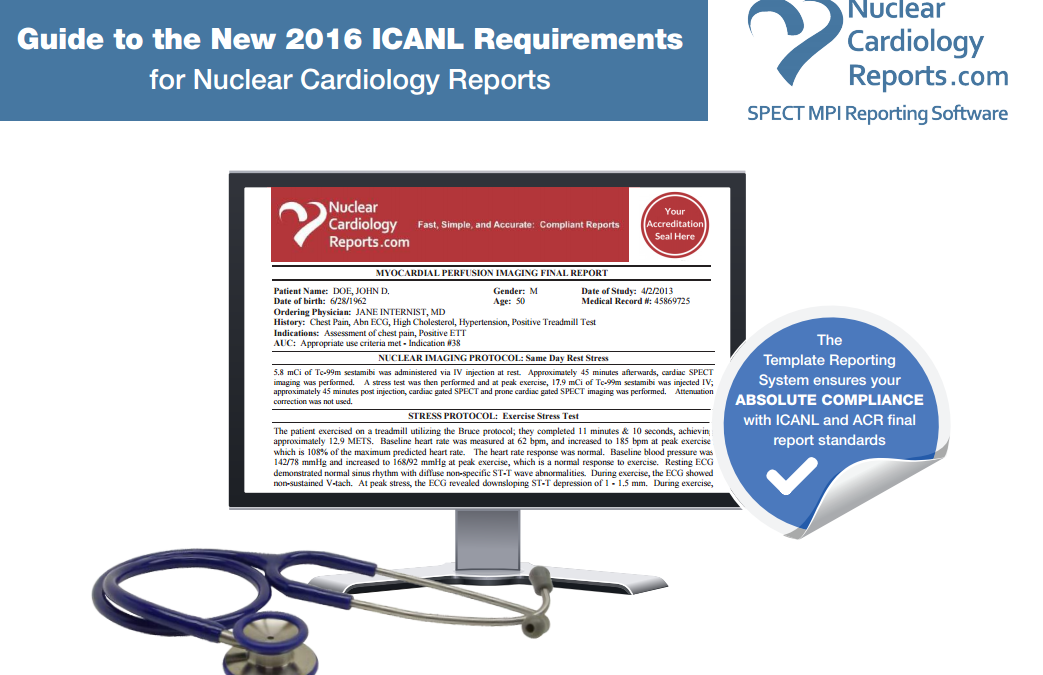 ICANL Report Standards for 2017 (GUIDE to NEW REQUIREMENTS)