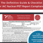 2020 IAC Nuclear/PET Report Compliance: The Definitive Guide and Checklist